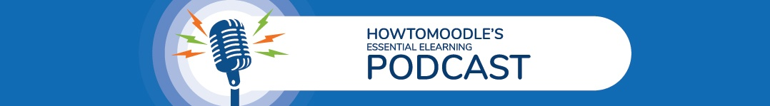 HowToMoodles Essential ELearning Podcast